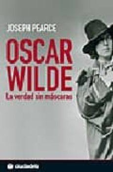 Carreracentenariometro.es Oscar Wilde: La Verdad Sin Mascaras Image