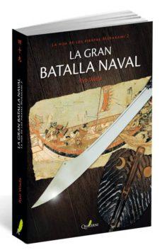 Libros gratis descargas mp3 LA GRAN BATALLA NAVAL PDF DJVU 9788494344923 (Literatura española)