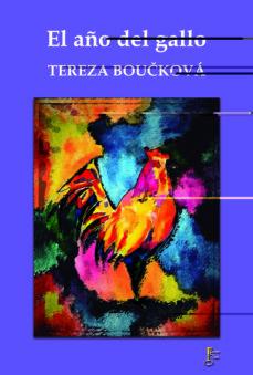 el año del gallo: diario de una madre adoptiva-tereza bouckova-9788494521423