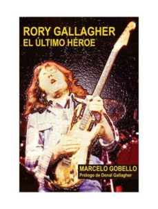 Descargar RORY GALLAGHER: EL ULTIMO HEROE gratis pdf - leer online