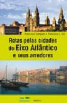 Permacultivo.es Rutas Por Las Ciudades Del Eixo Atlantico Y Su Entorno Image
