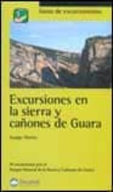 excursiones en la sierra y cañones de guara-juanjo alonso-9788495760623