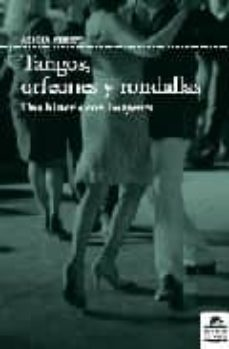 tangos, orfeones y rondallas: una historia con imagenes-alicia chust-9788496357723