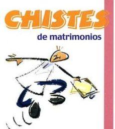 Bressoamisuradi.it Chistes De Matrimonios Image