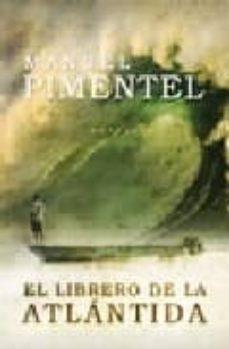 el librero de la atlantida-manuel pimentel siles-9788496710023