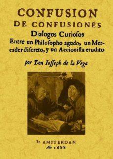 confusion de confusiones (ed. facsimil)-jose de la vega-9788497616423