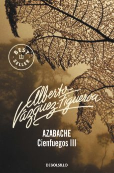 Descarga el libro de amazon a la computadora. AZABACHE (VOL. III): CIENFUEGOS (Literatura española)