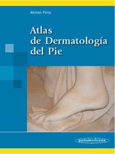atlas de dermatologia del pie-david alonso peña-9788498350623