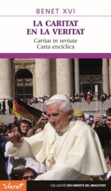 Enmarchaporlobasico.es La Caritat En La Veritat: Caritas In Veritae (Carta Enciclica) Image