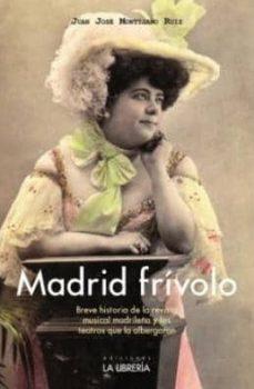Descargar MADRID FRIVOLO gratis pdf - leer online