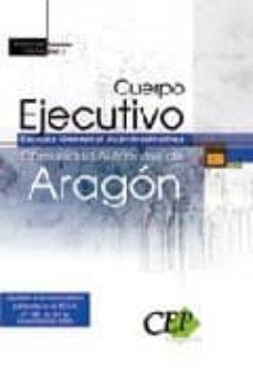 Encuentroelemadrid.es Cuerpo Ejecutivo Escala General Administrativa. Comunidad Autonom A De Aragon. Promocion Interna Temario Vol. Ii. Image