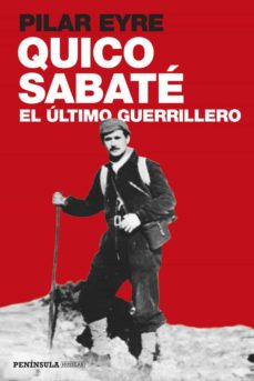 Garumclubgourmet.es Quico Sabate, El Ultimo Guerrillero Image