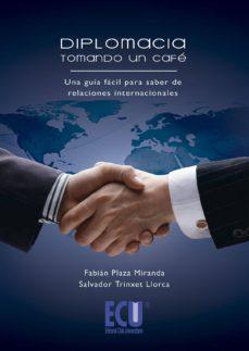 diplomacia tomando cafe-fabian plaza miranda-9788499484723