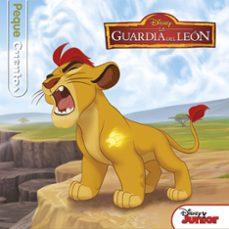 la guardia del leon: pequecuentos-9788499518923