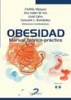 Libros electrónicos para descargar OBESIDAD: MANUAL TEORICO-PRACTICO MOBI FB2 DJVU de CLOTILDE VAZQUEZ en español