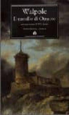 il castello di otranto: una storia gotica-horace walpole-9788804503323