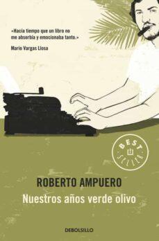 Libros descargables de amazon NUESTROS AÑOS VERDE OLIVO 9789563250923