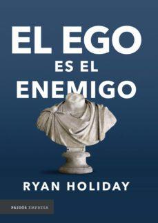 el ego es el enemigo (ebook)-ryan holiday-9789584260123