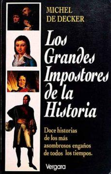 LOS GRANDES IMPOSTORES DE LA HISTORIA - MICHEL DE DECKER   Adahalicante.org
