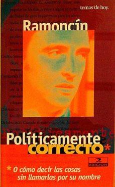 Mrnice.mx Políticamente Correcto O Cómo Decir Las Cosas Sin Llamarlas Por Su Nombre. Image
