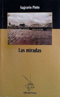 LAS MIRADAS - SAGRARIO PINTO | Adahalicante.org