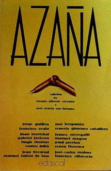 AZAÑA - VICENTE ALBERTO SERRANO - JOSÉ MARÍA SAN LUCIANO (EDITORES) | Adahalicante.org