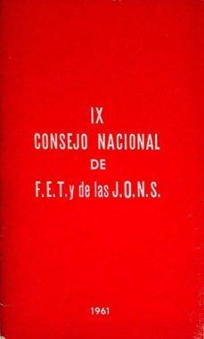 IX CONSEJO NACIONAL DE F.E.T. Y DE LAS J.O.N.S. - VVAA | Triangledh.org