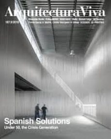 ARQUITECTURA VIVA Nº 187: SPANISH SOLUTIONS - VV.AA. |