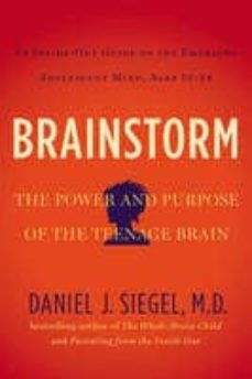 brainstorm: the power and purpose of the teenage brain-daniel j. siegel-9780399168833