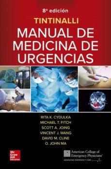 Buscar libro de excelencia descarga gratuita TINTINALLI MANUAL DE MEDICINA DE URGENCIAS 8ª EDICIÓN de CYDULKA