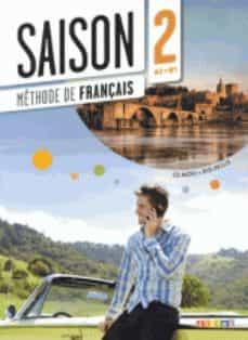 Libro gratis en descargas de cd SAISON 2 ALUMNO A2-B1 PDB FB2 RTF en español de  9782278077533