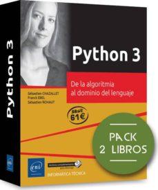 Descargar PYTHON 3: PACK DE 2 LIBROS: DE LA ALGORITMIA AL DOMINIO DEL LENGUAJE gratis pdf - leer online