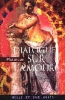 Dialogue Sur L Amour Texte Integral Plutarque Comprar Libro 9782842058333