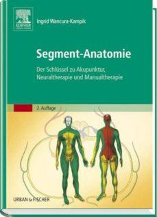 segment-anatomie (ebook)-ingrid wancura-kampik-9783437593833