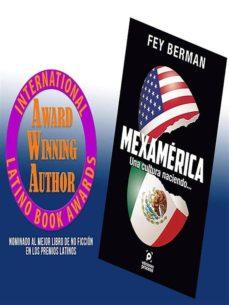 mexamérica una cultura naciendo... (ebook)-9786077876533