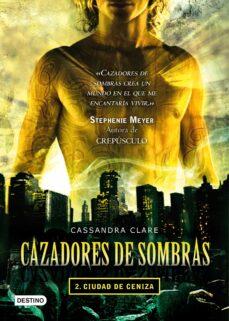 cazadores de sombras 2: ciudad de ceniza-cassandra clare-9788408087533