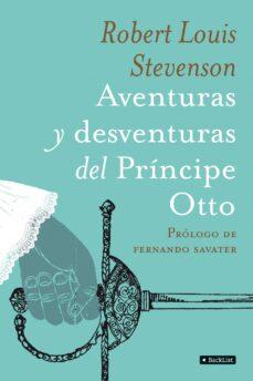 aventuras y desventuras del principe otto-robert louis stevenson-9788408090533
