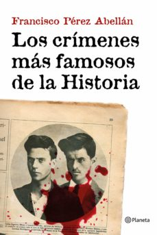 Descargar LOS CRIMENES MAS FAMOSOS DE LA HISTORIA gratis pdf - leer online
