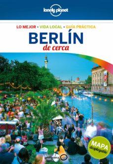 berlin de cerca 2017 (5ª ed.) (lonely planet9-andrea schulte-pevers-9788408165033