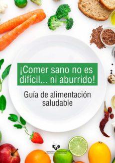 Geekmag.es ¡Comer Sano No Es Dificil...ni Aburrido! Guia De Alimentacion Sal Udable Image