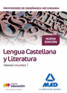 cuerpo de profesores de enseñanza secundaria. lengua castellana y literatura. temario volumen 1-9788414212233