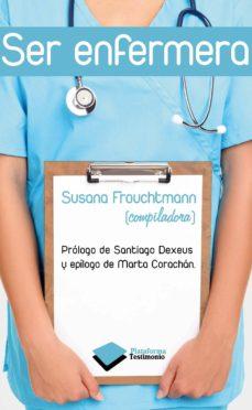 ser enfermera-susana frouchtmann-9788415115533