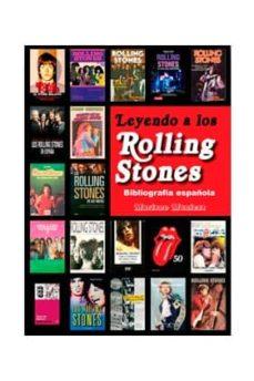 leyendo a los rolling stones: la bibliografia española-mariano muniesa-9788415191933