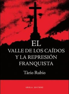 Valentifaineros20015.es Valle De Los Caidos Y La Represion Franquista Image