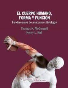 Libros gratis descarga pdf libro electrónico EL CUERPO HUMANO, FORMA Y FUNCIÓN 9788415419433 (Literatura española) ePub FB2 CHM de