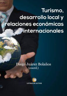 turismo, desarrollo local y relaciones internacionales (ebook)-diego juarez bolaños-9788416181933