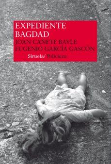 Libro de dominio público para descargar EXPEDIENTE BAGDAD de EUGENIO GARCIA GASCON 9788416208333