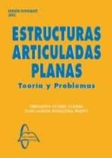 estructuras articuladas planas: teoria y problemas-fernando juan carlos mosquera feijoo; suárez guerra-9788416806133