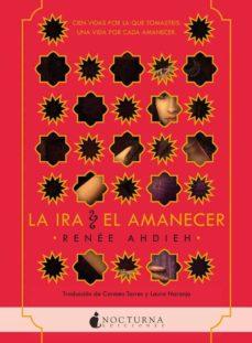 Libros de descarga de archivos pdf. LA IRA Y EL AMANECER (Spanish Edition) CHM