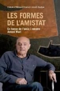 Lofficielhommes.es Les Formes De L Amistat: En Honor De L Amic I Mestre Antoni Marí Image